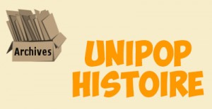 ARCHIVES_UNIPOP_HISTOIRE